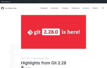 オープンソースのバージョン管理システム「Git 2.28」がリリース
